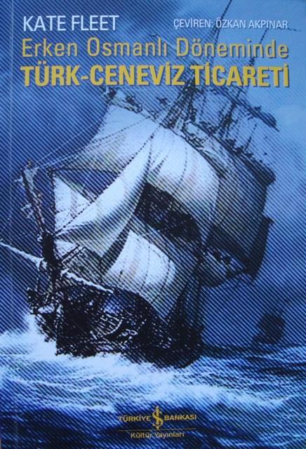 Osmanlı Dönemi Türk-Ceneviz Ticareti