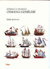 Osmanlı Gemileri - Prof.Dr. İdris Bostan